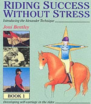 Riding Success without Stress: Bk.1