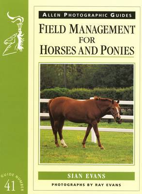 Field Management for Horses and Ponies