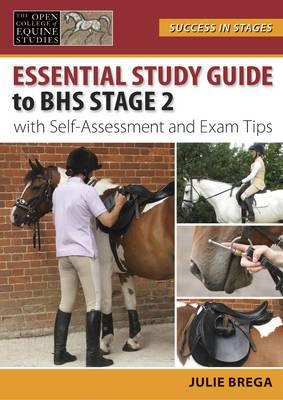 Essential Study Guide to BHS Stage 2: With Self-Assessment and Exam Tips