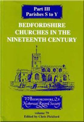 Bedfordshire Churches in the Nineteenth Century III