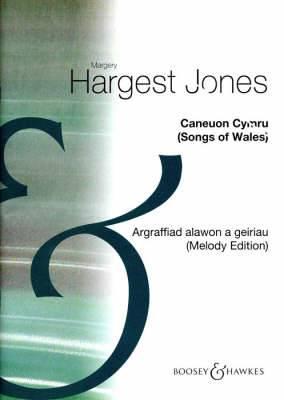 Caneuon Cymru: Argraffiad Alawon a Geiriau - Casgliad Arbennig 51 Alawon Cenedlaethol Gyda'r Geiriau Cymraeg