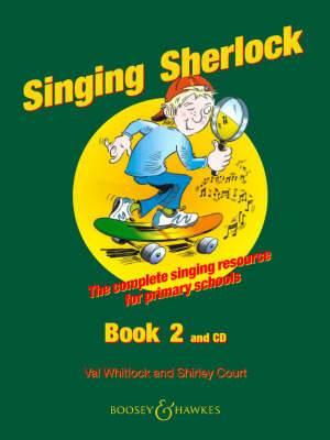 The Singing Sherlock: A Singing Resource for KS1 and KS2: v. 2