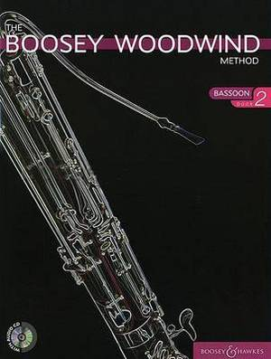 The The Boosey Woodwind Method: Pt. 2: Boosey Woodwind Method Bassoon