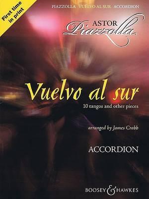 Vuelvo Al Sur: 10 Tangos and Other Pieces, Accordion