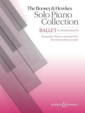 The Boosey & Hawkes Solo Piano Collection: Ballet & Other Dances