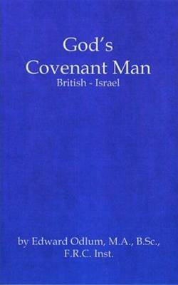 God's Covenant Man: British-Israel