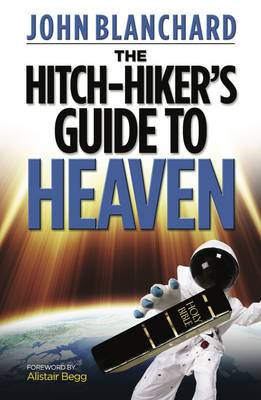 The Hitchhiker's Guide to Heaven