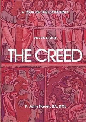 A Tour of the Catechism: The Creed