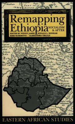 Remapping Ethiopia: Socialism and After