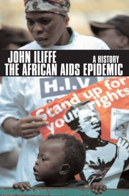 The African Aids Epidemic: A History