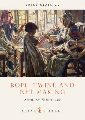 Rope, Twine and Net Making