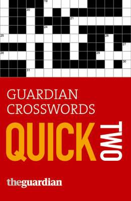 Guardian  Crosswords: Quick Two: Two