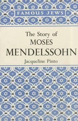 The Story of Moses Mendelssohn