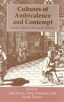 Cultures of Ambivalence and Contempt: Studies in Jewish-non-Jewish Relations
