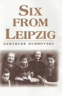 Six from Leipzig: Kindertransport and the Cambridge Refugee Children's Committee