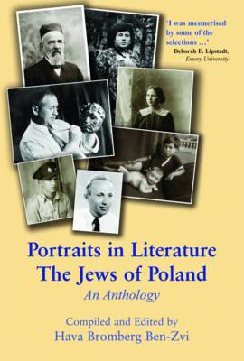 Portraits in Literature: The Jews of Poland: an Anthology
