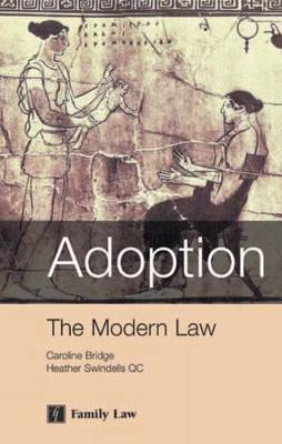 Adoption: The Modern Law
