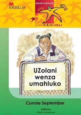 UZolani Wenza Umahluko: Gr 4: Reader