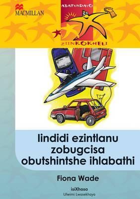 Iindidi Ezintlanu Zobugcisa Obutshintshe Ihlabathi: Gr 5: Reader