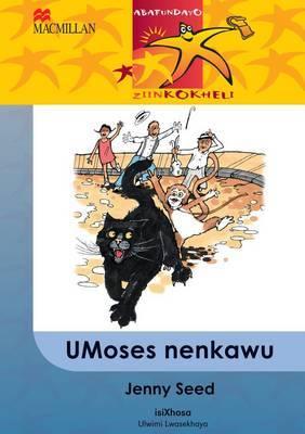 UMoses Nenkawu: Gr 6: Reader
