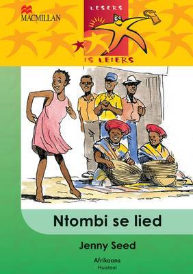 Ntombi Se Lied: Gr 4: Leesboek
