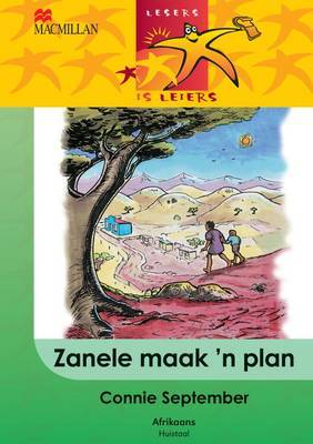 Zanele Maak 'N Plan: Gr 4: Leesboek