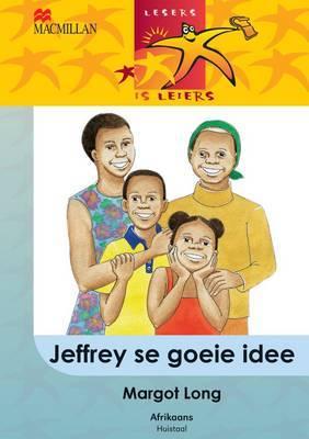 Jeffrey Se Goeie Idee: Gr 5: Leesboek
