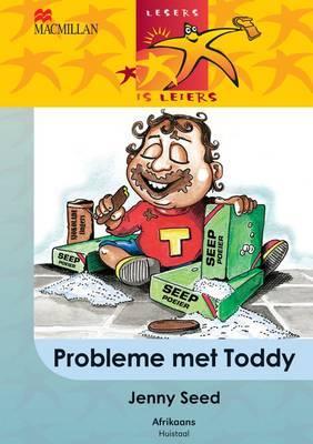 Probleme Met Toddy: Gr 5: Leesboek
