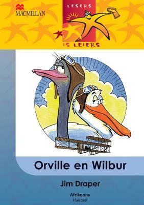 Orville En Wilbur: Gr 6: Leesboek