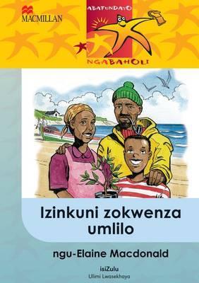 Izinkuni Zokwenza Umlilo: Gr 5: Reader