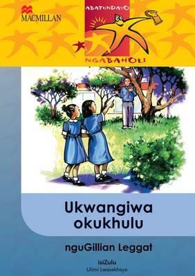 Ukwangiwa Okukhulu: Gr 6: Reader