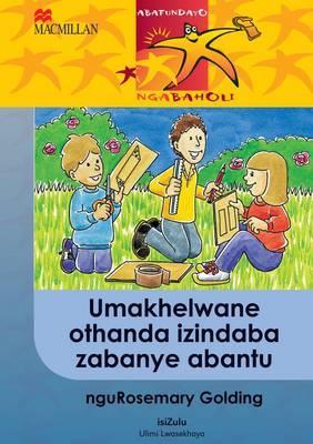 Umakhelwane Othanda Izindaba Zabanye Abantu: Gr 6: Reader