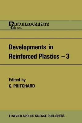 Developments in Reinforced Plastics: v. 3