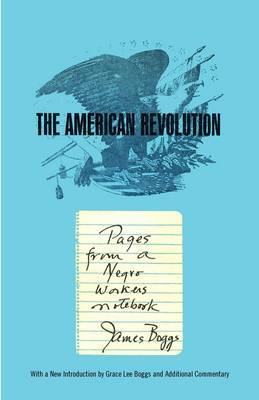American Revolution: Pages from a Negro Worker's Notebook