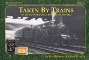 Taken by Trains