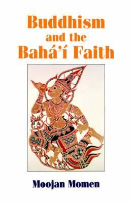 Buddhism and the Baha'i Faith