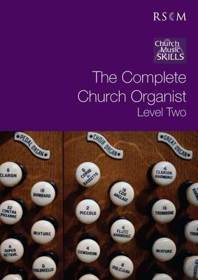The Complete Church Organist: Level 2