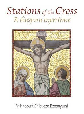 Stations of the Cross: A Diaspora Experience