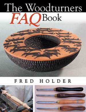 Woodturners FAQ Book