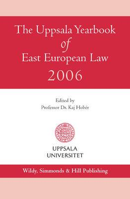 The Uppsala Yearbook of East European Law: 2006