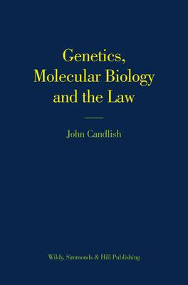 Genetics, Molecular Biology and the Law