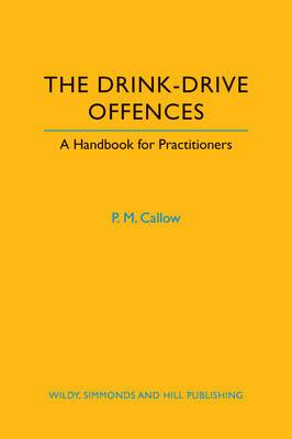 The Drink-Drive Offences: A Handbook for Practitioners