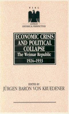 Economic Crisis and Political Collapse: The Weimar Republic, 1924-1933