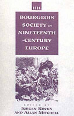 Bourgeois Society in 19th Century Europe