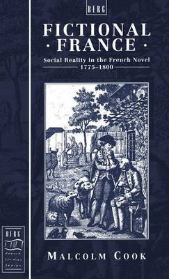 Fictional France: Social Reality in the French Novel, 1775-1800