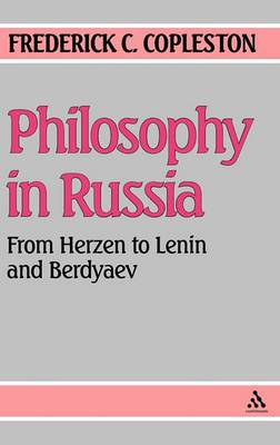 Philosophy in Russia: From Herzen to Lenin and Berdyaev