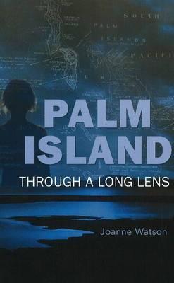 Palm Island: Through a long lens