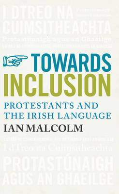 Towards Inclusion: Protestants and the Irish Language