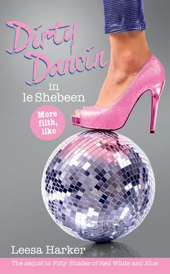 Dirty Dancin in le Shebeen: Maggie Muff Trilogy: Book 2