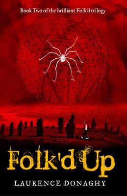 Folk'd Up: Book Two of the Brilliant Folk'd Trilogy: Volume 2